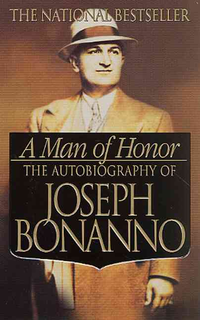A Man of Honor By Bonanno, Joseph
